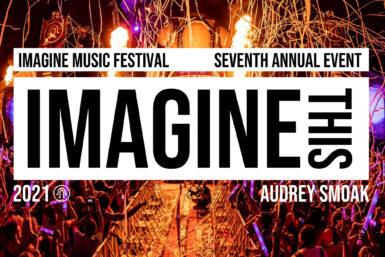 Imagine Music Festival - The Era Of EDM Magazine