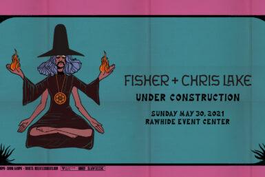 Fisher + Chris Lake Under Construction - The Era Of EDM Magazine